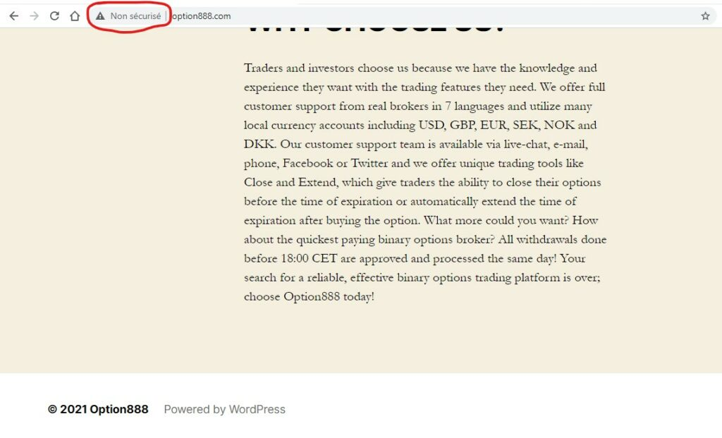 Le site Option888.com n'étant pas sécurisé, il ne vaut pas la peine de s'y attarder. En matière d'arnaque, on a vu mieux.